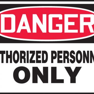 """10 x 14 Adhesive Vinyl Safety Sign -  """"Danger Authorized Personnel Only"""" Sign - SAFETY-MA-MADM006VS"""