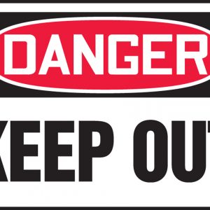 "10 x 14 Accu-Shield Safety Sign -  ""Danger Keep Out"" Sign - SAFETY-MA-MADM064XP"