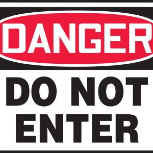 """10 x 14 Adhesive Dura-Vinyl Safety Sign -  """"Danger Do Not Enter"""" Sign - SAFETY-MA-MADM139XV"""