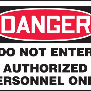 "10 x 14 Aluminum Safety Sign -  ""Danger Do Not Enter - Authorized Personnel Only"" Sign - SAFETY-MA-MADM141VA"