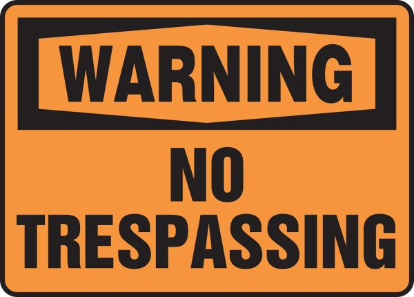 """10 x 14 Plastic Safety Sign -  """"Warning No Trespassing"""" Sign - SAFETY-MA-MADM304VP"""