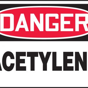 "10 x 14 Accu-Shield Safety Sign -  ""Danger Acetylene Safety"" Sign - SAFETY-MA-MCHL174XP"