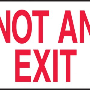 """10 x 14 Aluminum Safety Sign -  """"Not An Exit"""" Sign - SAFETY-MA-MEXT911VA"""